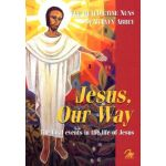 Jesus, Our Way - Book