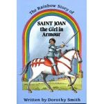 Saint Joan the Girl in Armour
