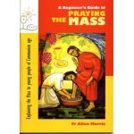 A Beginner's Guide to Praying the Mass