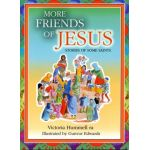 More Friends of Jesus
