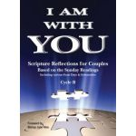 I Am With You - Year B - Scripture Reflections for Couples