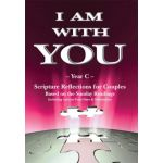 I Am With You - Year C - Scripture Reflections for Couples