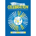A Year of Celebration: Songs for Children - Melody, Guitar