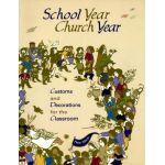 School Year, Church Year