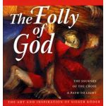 The Folly of God Book: The Art & Inspiration of Sieger Koder