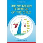 The Religious Potential of the Child - ages 3 to 6 - Third Edition