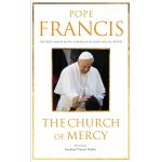 The Church of Mercy, Pope Francis