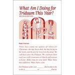 What Am I Doing for Triduum This Year?