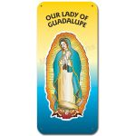 Our Lady of Guadalupe - Display Board 1150