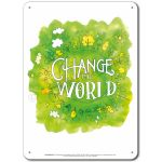 Be the Change: Change the World - Display Board 655