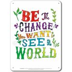 Be the Change: Be the change you want... Display Board 657