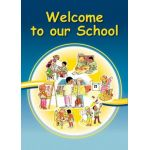 Welcome to our School - sign (upright)