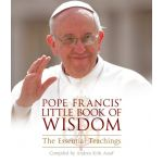 Pope Francis' Little Book of Wisdom