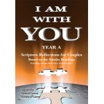 I Am With You - Year A - Scripture Reflections for Couples