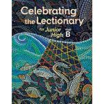 Celebrating the Lectionary® for Junior High Year A to C