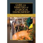 Guide for Ministers of Liturgical Environment
