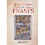 Celebrating the Feasts