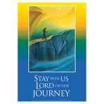 Stay with us Lord on our journey: Trust - A3 Poster PB1600