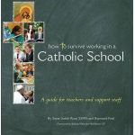 How To Survive Working in a Catholic School