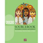 Sourcebook for Sundays, Seasons and Weekdays 2020