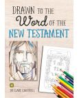 Drawn to the Word of the New Testament