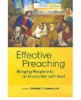 Effective Preaching Bringing People into an Encounter with God