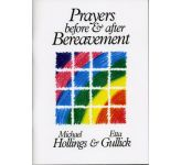 Prayers Before and After Bereavement