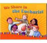 We Share in the Eucharist