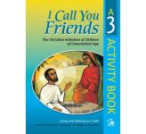 I Call You Friends - Book 3