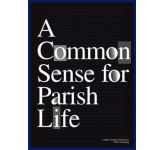 A Common Sense for Parish Life