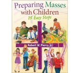 Preparing Masses with Children: 15 Easy Steps