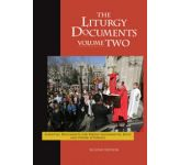 Liturgy Documents TWO - Second Edition