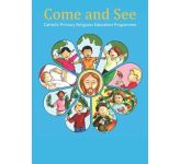 Come and See: Catholic Primary Religious Education Programme