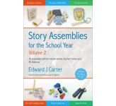 Story Assemblies for the School Year, Volume 2