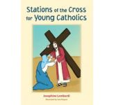 Stations of the Cross for Young Catholics