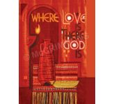 Where Love Is, There God Is - 2 Banner