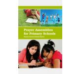 Prayer Assemblies for Primary Schools