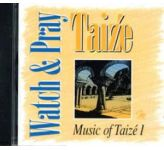 Watch & Pray - Music of Taize 1 - CD