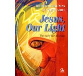 Jesus, Our Light - Book