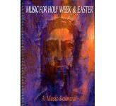 Music for Holy Week and Easter