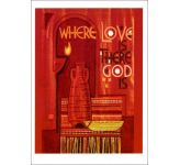 Where love is, there God is - Notecard