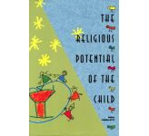 The Religious Potential of a Child - 3 to 6 Years Old