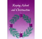 Keeping Advent and Christmastime