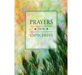 Prayers for Catechist