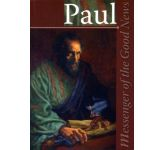 Paul: Messenger of Good News