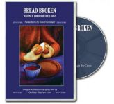 Bread Broken DVD