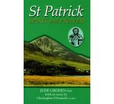St Patrick - Spirit and Prayer