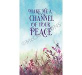 Make Me a Channel of Your Peace - Banner BAN220