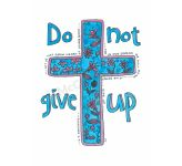 Love Scripture: Do not give up  - Banner BAN684