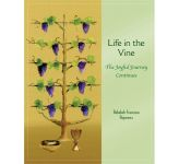 Life in the Vine - The Joyful Journey Continues